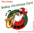 Paul Combs, BeBop Christmas Card Cd