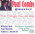 Paul Combs Quartet, The Things You All Are CD