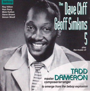 Tadd Dameron spent only six weeks in the U.K., but he left such a deep impression that the jazz community there still reveres him, as exemplified by this fairly recent CD by a group of established English musicians.